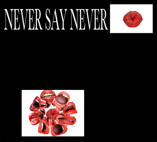 never say never at le baron tonight
